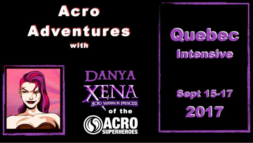 Acro Adventures in Quebec w/ Danya Xena of the Acro SuperHeroes